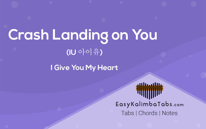 Crash Landing on You Kalimba Tabs and Chords