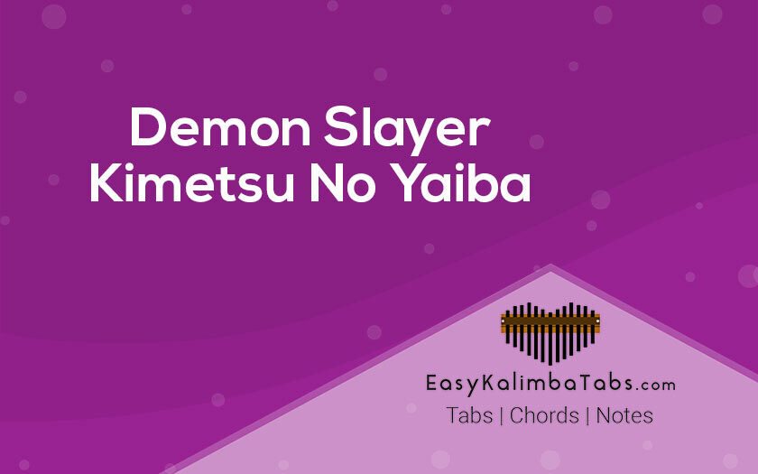 Demon Slayer Kimetsu No Yaiba Kalimba Tabs and Chords