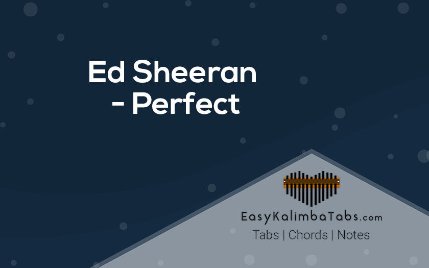 Ed Sheeran Perfect Kalimba Tabs and Chords