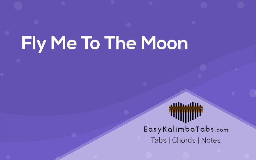 Fly Me To The Moon Kalimba Tabs and Chords