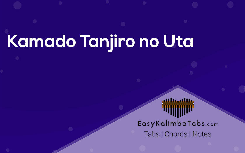 Kamado Tanjiro no Uta Kalima Tabs and Chords