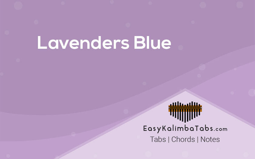 Lavenders Blue Kalimba Tabs and Chords