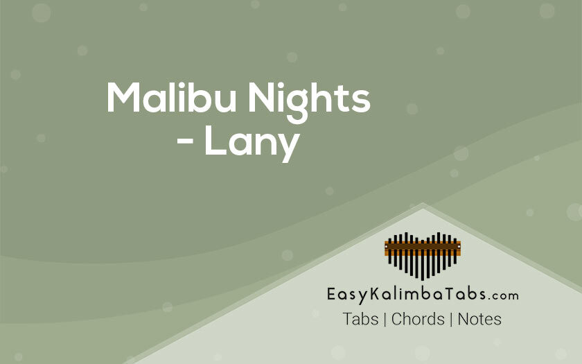 Malibu Nights Kalimba Tabs and Chords