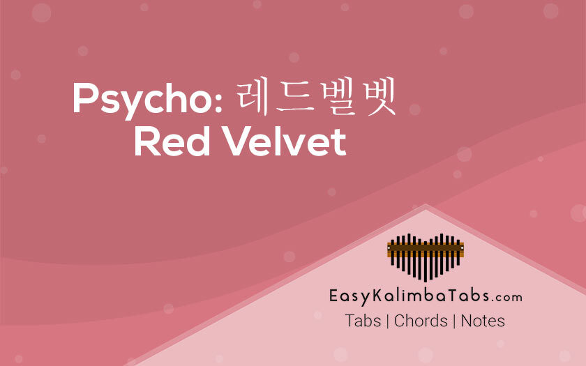 Psycho Red Velvet Kalimba Tabs and Chords
