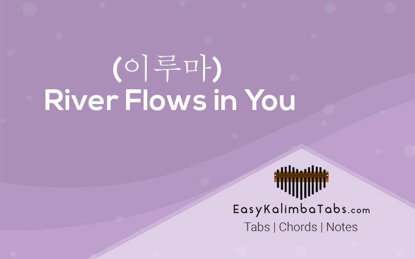River Flows in You Kalimba Tabs and Chords