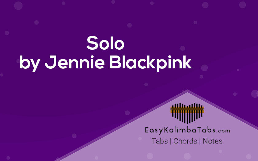 Solo Kalimba Tabs by Jennie Blackpink