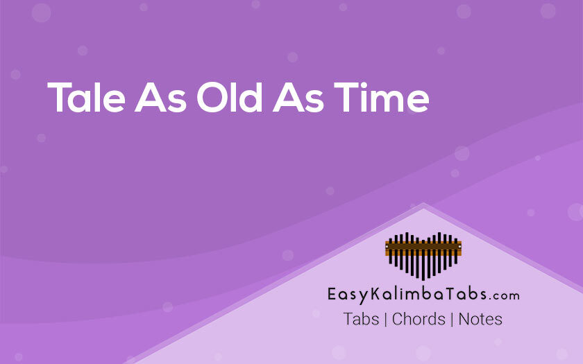 Tale As Old As Time Kalimba Chords and Tabs