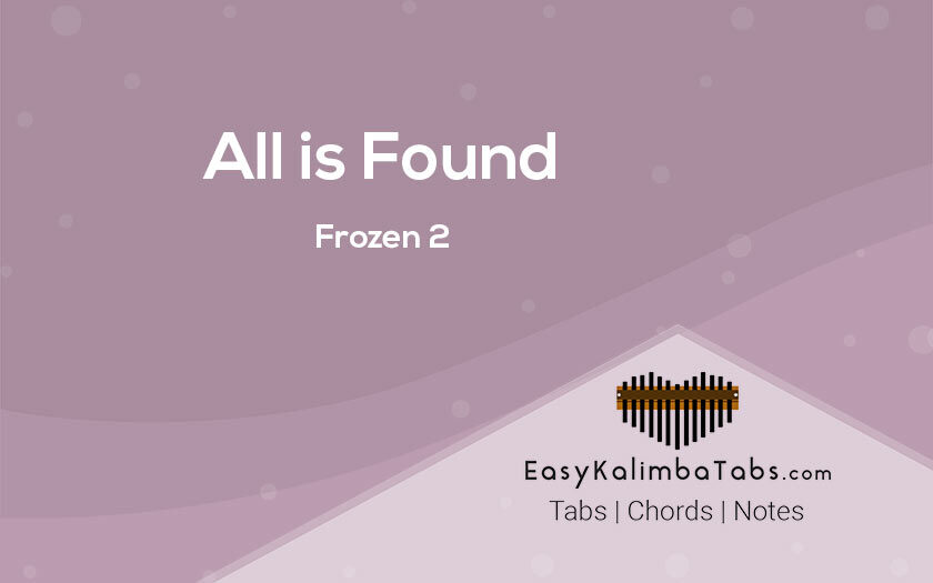 All is Found Kalimba Tabs from Frozen 2