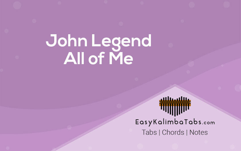 All of Me Kalimba Tabs and Chords