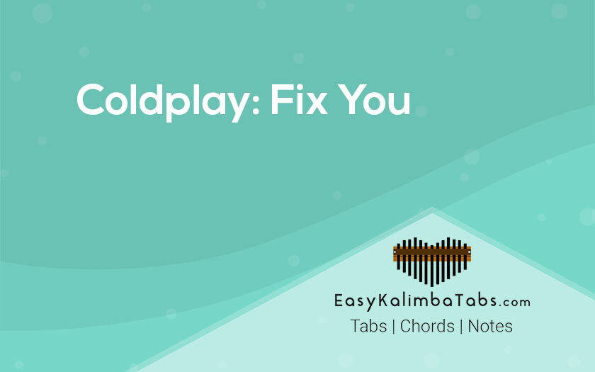 Coldplay Fix You Kalimba Tabs and Chords