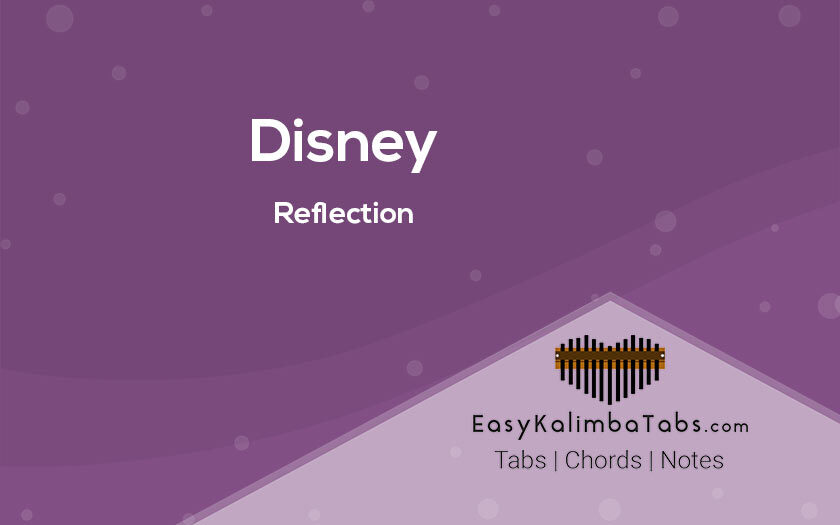 Disney Reflection Kalimba Tabs and Chords