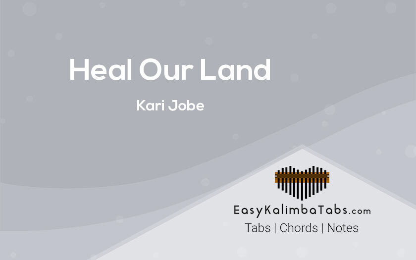 Heal Our Land Kalimba Tabs by Kari Jobe