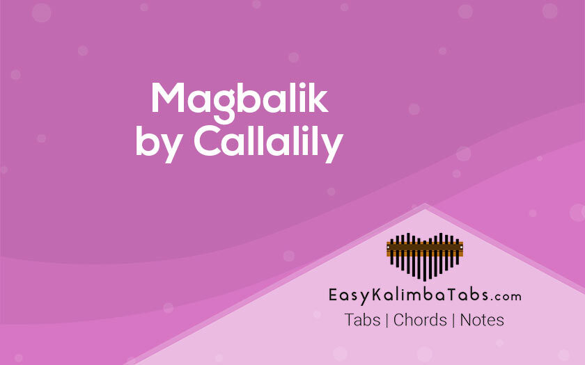 Magbalik Kalimba Tabs and Chords by Callalily