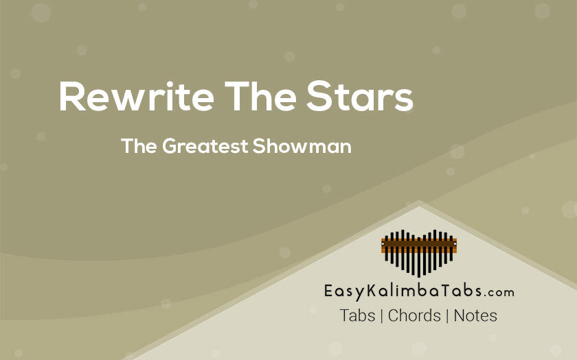 Rewrite The Stars Kalimba Tabs