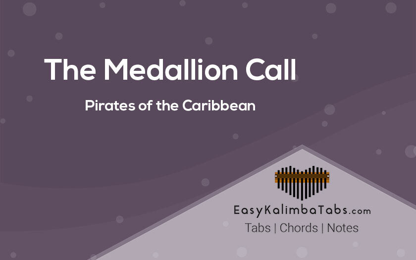 The Medallion Call Kalimba Tabs | Pirates of the Caribbean