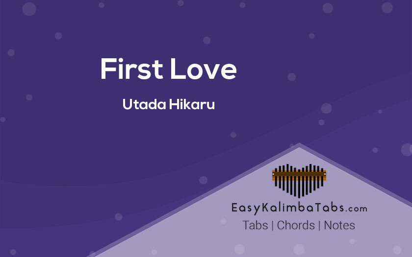 First Love Kalimba Tabs