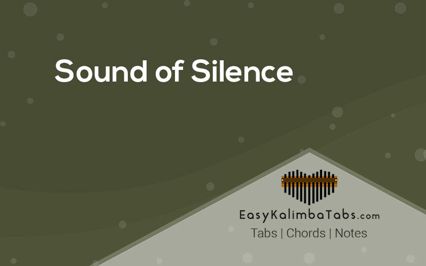 Sound of Silence Kalimba Tabs and Chords