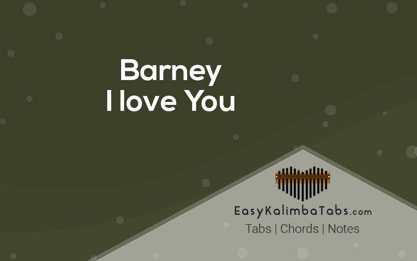 Barney I love You Kalimba Tabs and Chords