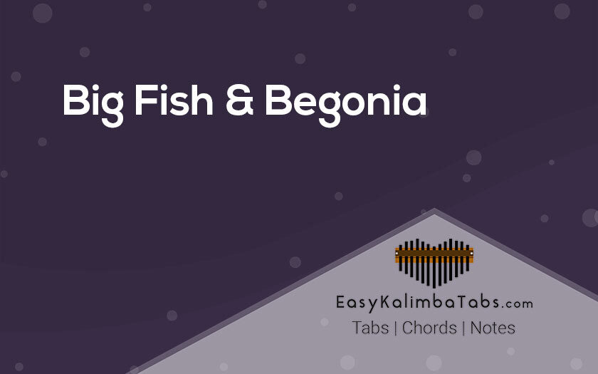 Big Fish and Begonia Kalimba Tabs and Chords