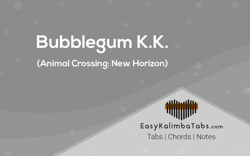 Bubblegum KK Kalimba Tabs and Chords