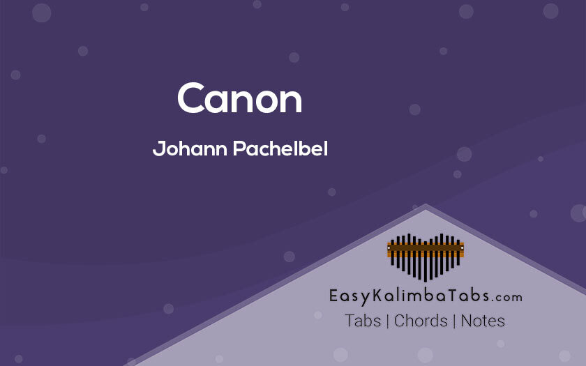 Canon Kalimba Tabs and Chords by Johann Pachelbel