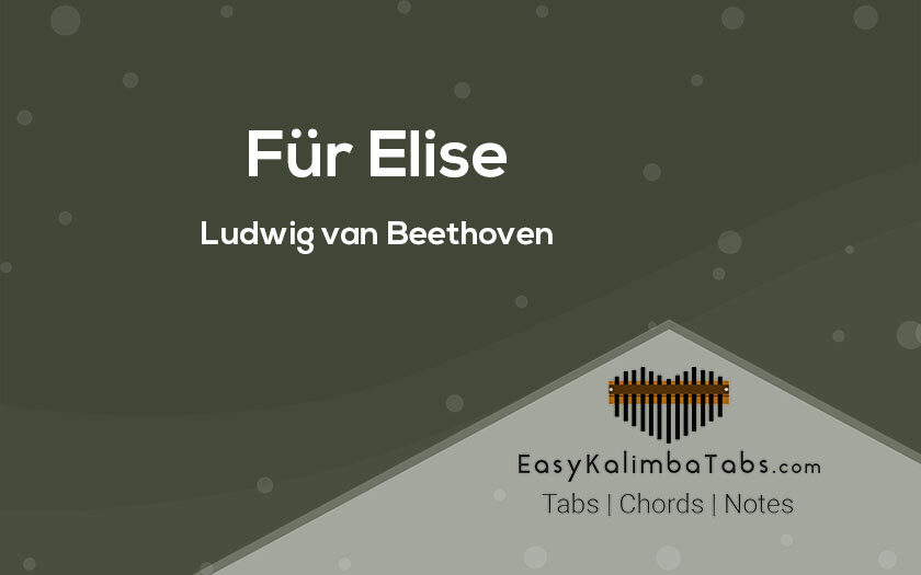 Fur Elise Kalimba Tabs and Chords