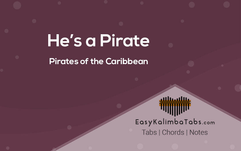 He is a Pirate Kalimba Tabs and Chords