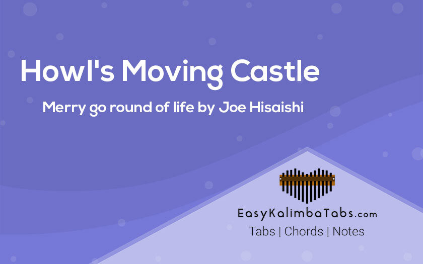 Howl's Moving Castle Kalimba Tabs and Chords