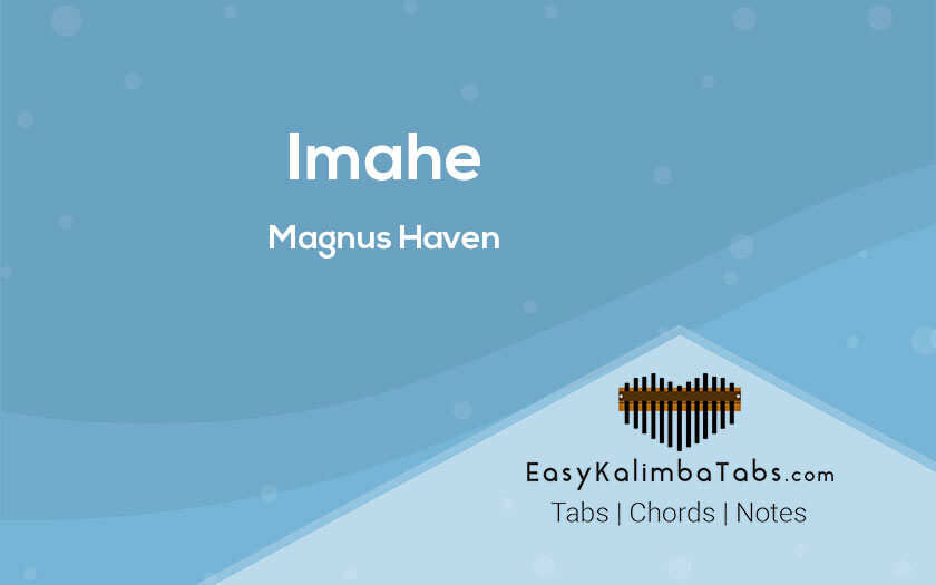 Image Kalimba tabs and Chords by Magnus Haven