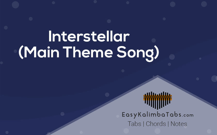 Interstellar Kalimba Tabs and Chords