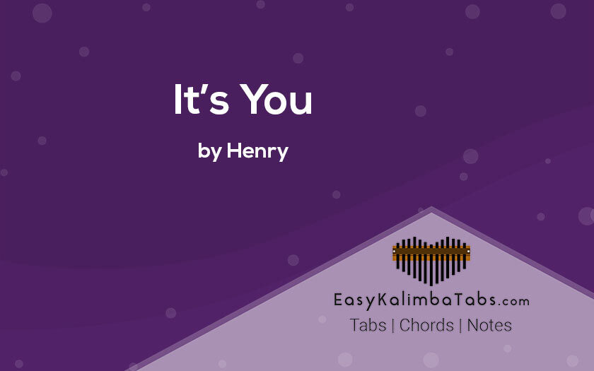 Its You Kalimba Tabs and Chords