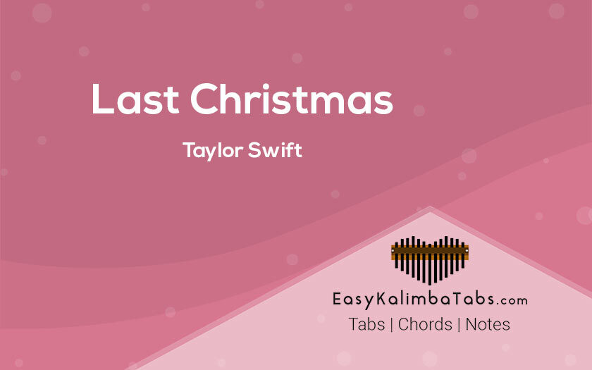 Last Christmas Kalimba Tabs and Chords