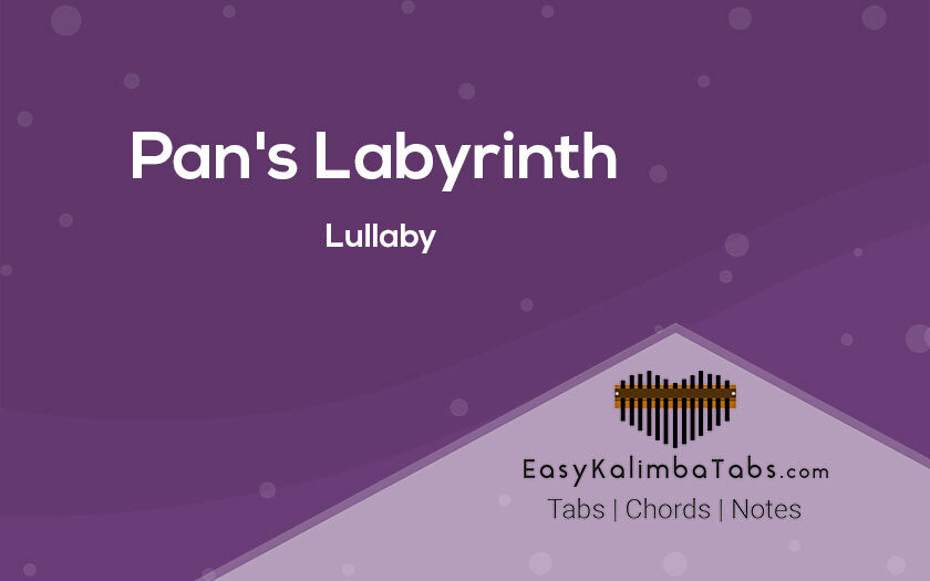 Pan Labyrinth Kalimba Tabs and Chords