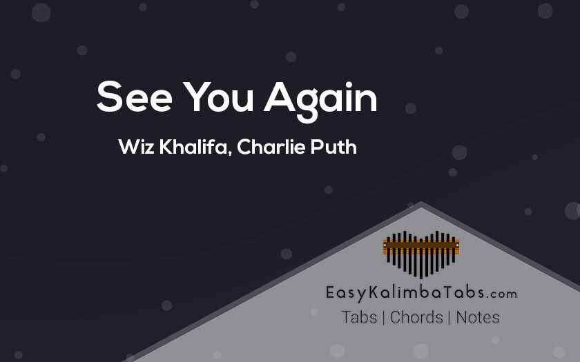 See You Again Kalimba Tabs and Notes