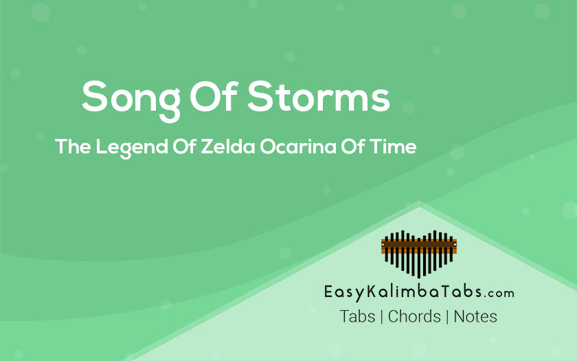 Song Of Storms Kalimba Tabs Chords The Legend Of Zelda Ocarina Of Time Easy Kalimba Tabs