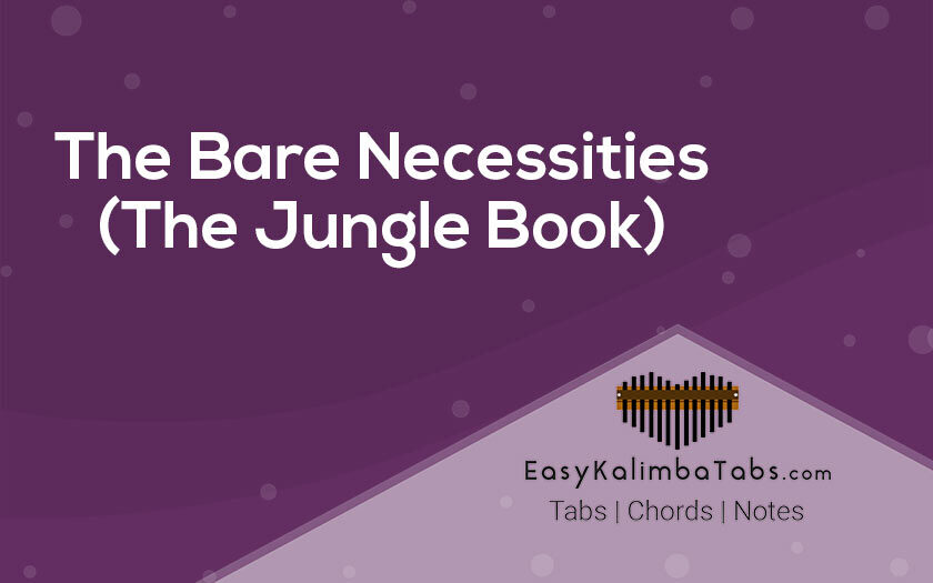 The Bare Necessities Kalimba Tabs and Chords