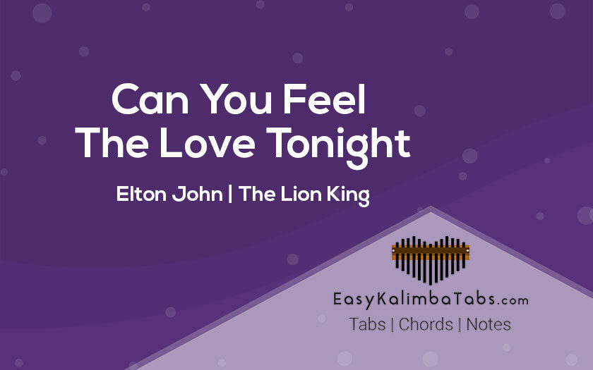 Can You Feel The Love Tonight Kalimba Tabs and Chords
