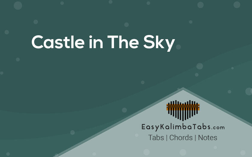 Castle in The Sky Kalimba Tabs and Chords