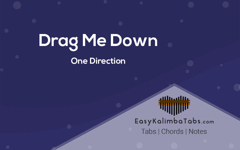 Drag Me Down Kalimba Taba and Chords