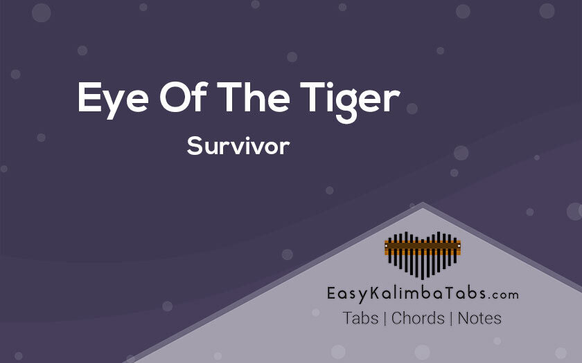 Eye Of The Tiger Kalimba Tabs and Chords by Survivor