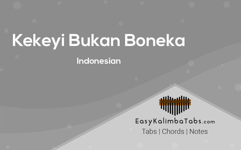 Kekeyi Bukan Boneka Kalimba Tabs and Chords