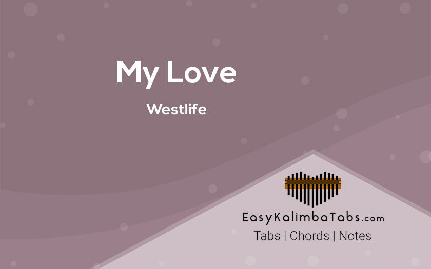 My Love Kalimba Tabs and Chords by Westlife