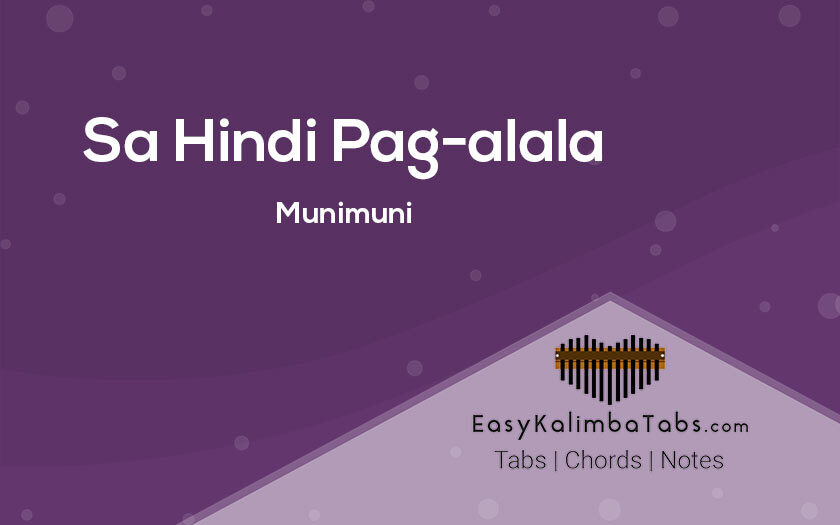 Sa Hindi Pag-alala Kalimba Tabs and Chords