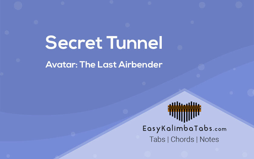 Secret Tunnel Kalimba Tabs and Chords from The Last Airbender