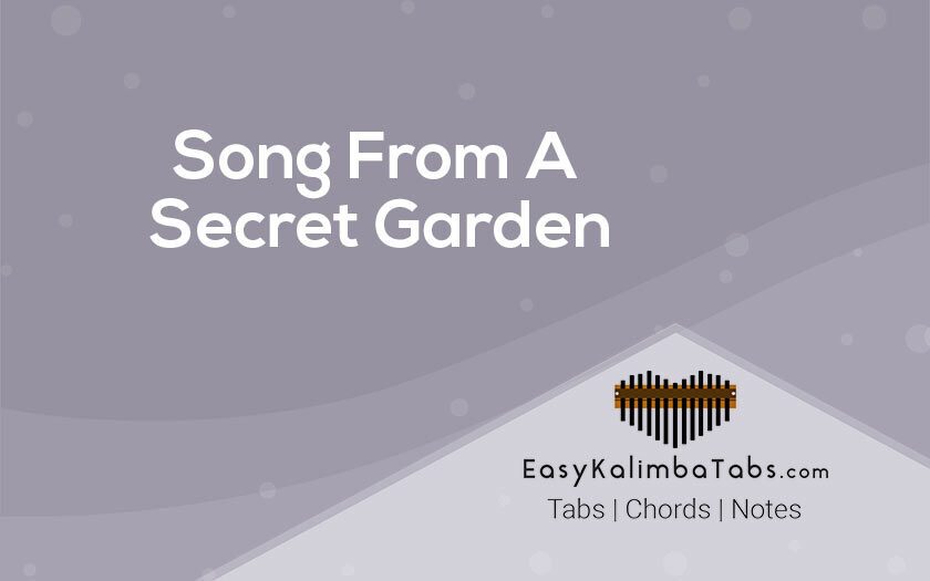 Song From A Secret Garden Kalimba Tabs and Chords