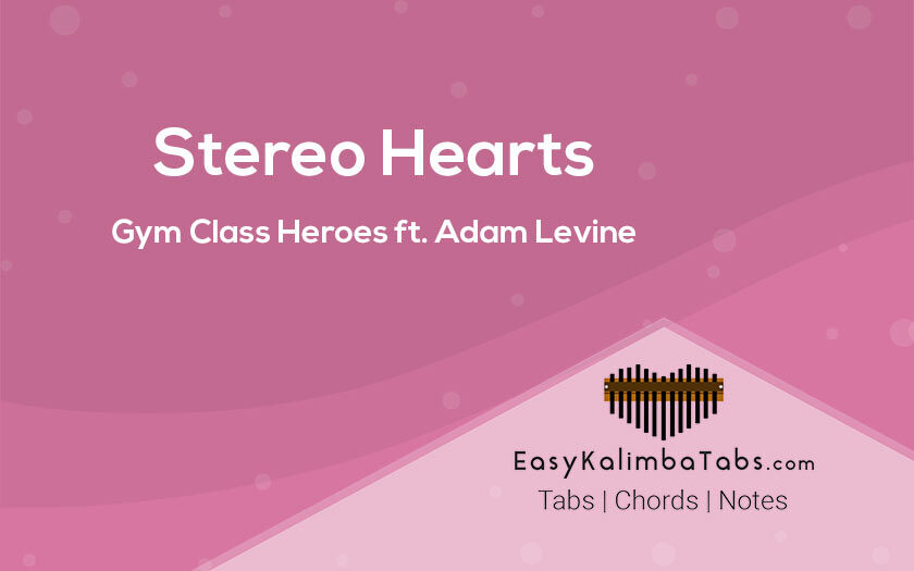 Stereo Hearts Kalimba Tabs and Chords by Gym Class Heroes