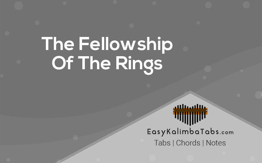 The Fellowship of The Rings Kalimba Tabs and Chords