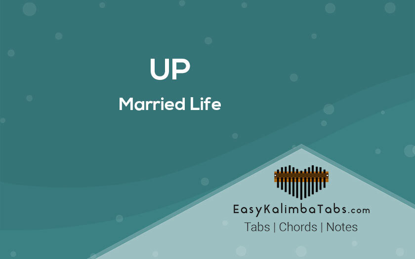 UP - Married Life Kalimba Tabs and Chords