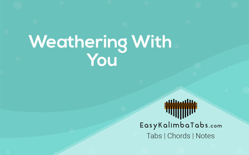 Weathering With You Kalimba Tabs and Chords