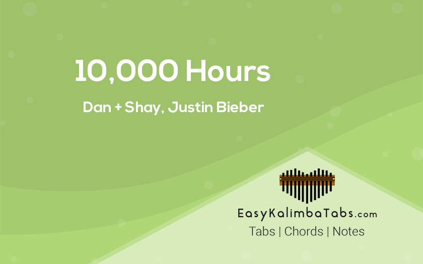 10000 Hours Kalimba Tabs and Chords